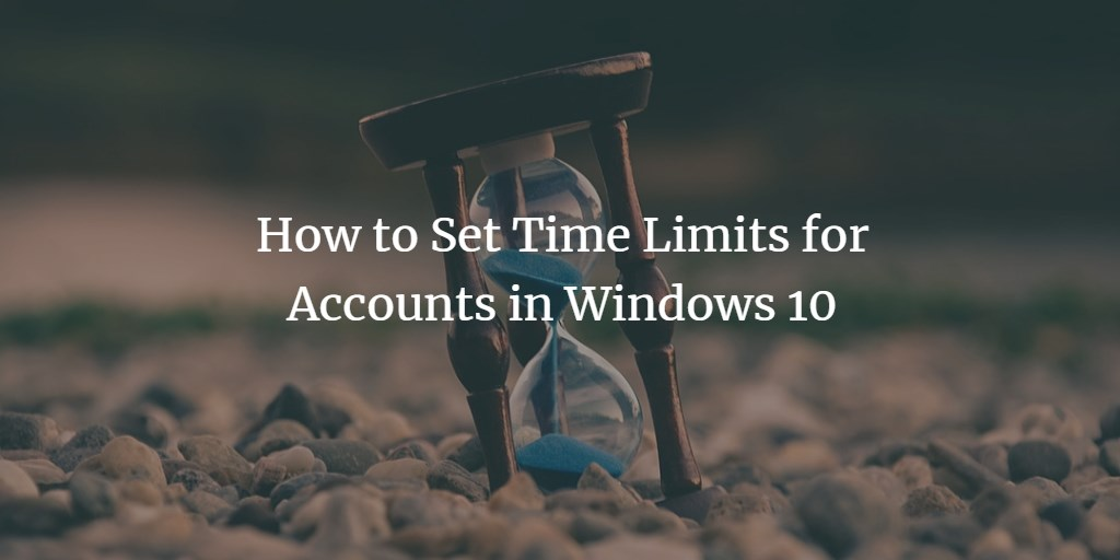 Account Time Limit