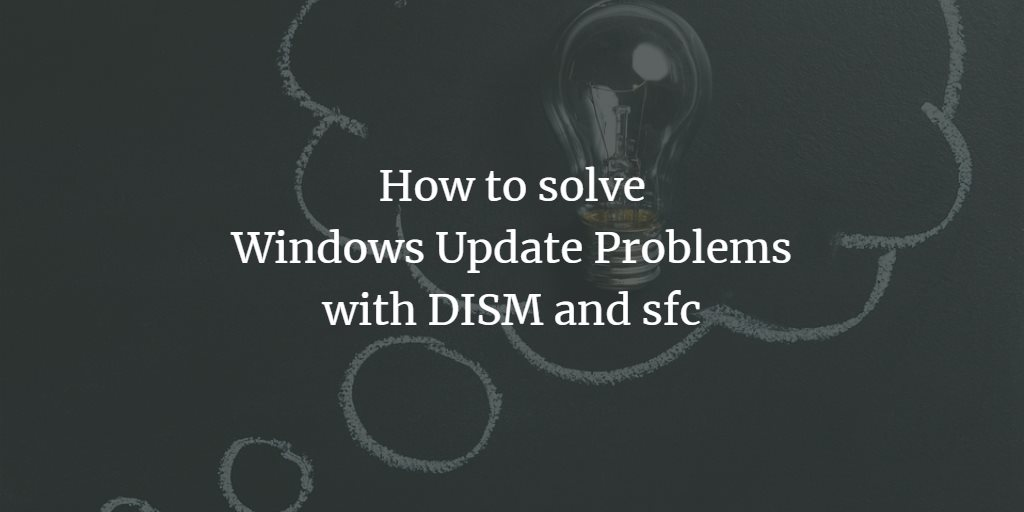 Solve Windows Update Problems