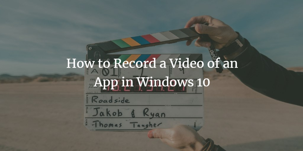 Windows Video Recording