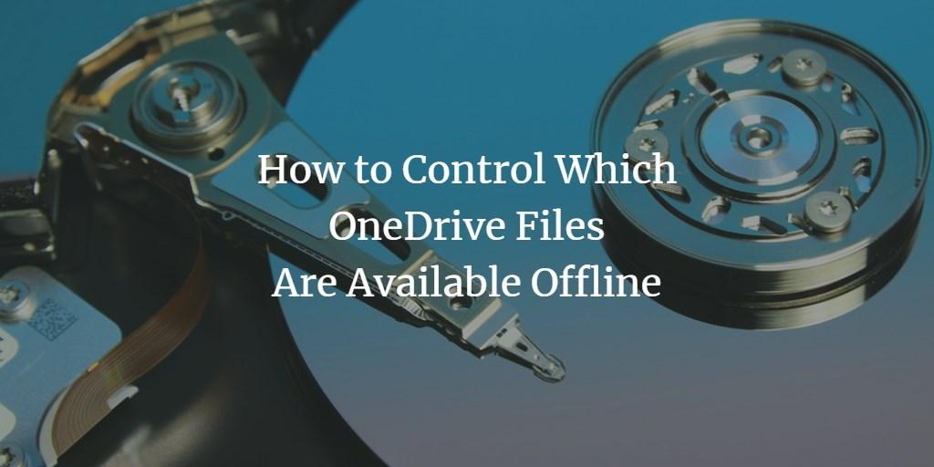 OneDrive Offline Files