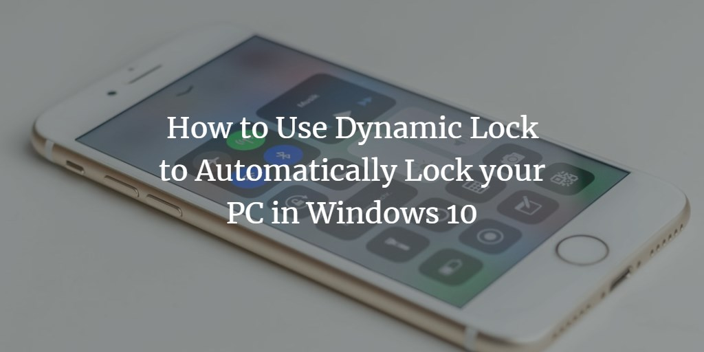 Windows Dynamic Lock