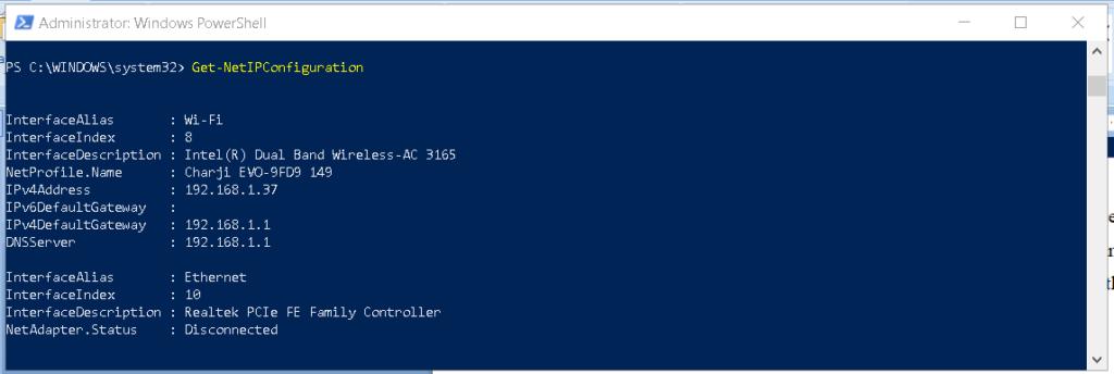 Use Get-NetIPConfiguration on Windows