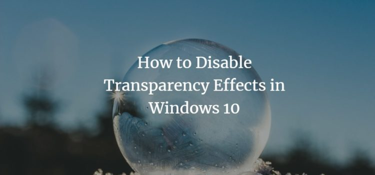 Disable Windows Transparency Effects
