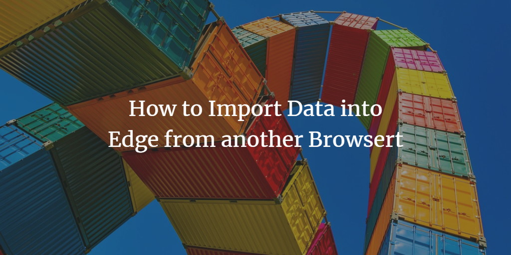 Import Edge Browser