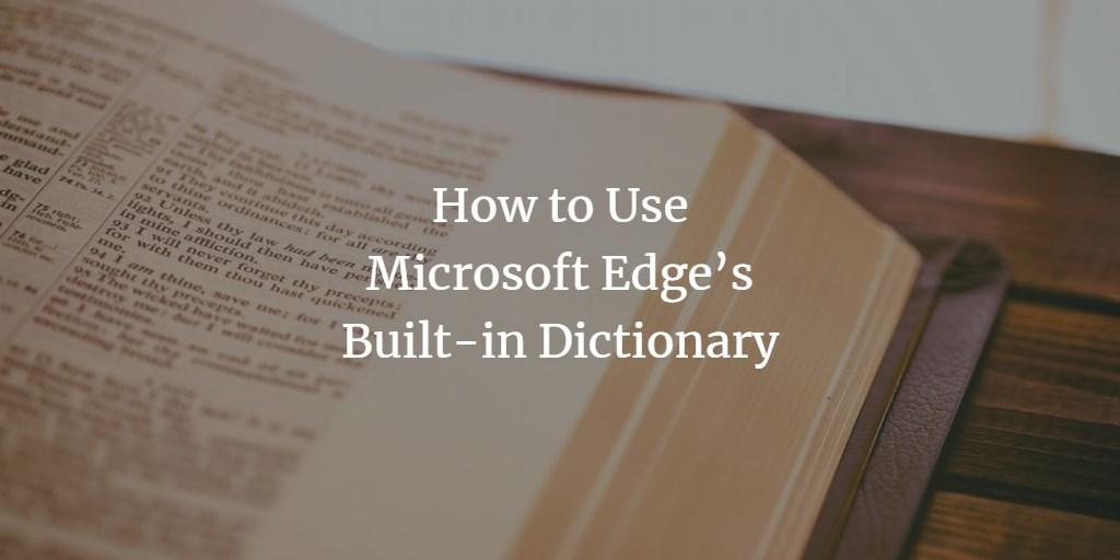 Microsoft Edge Dictionary