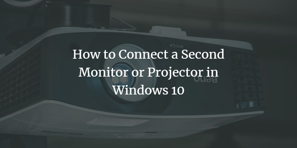 Add monitor or projector