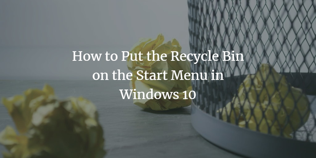 Recycle Bin Start Menu