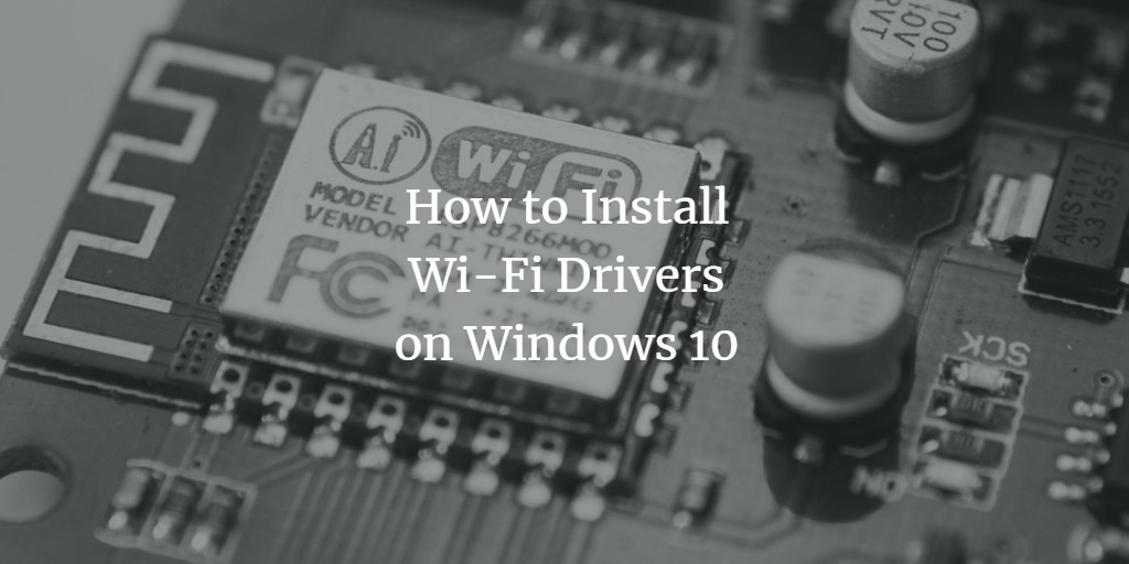 Windows Wi-Fi Driver installation