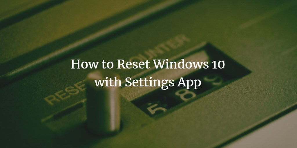 Reset Windows