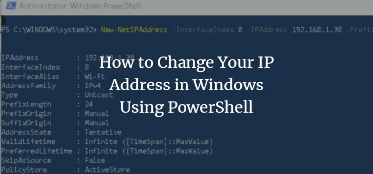 How to Change Your IP Address in Windows Using PowerShell