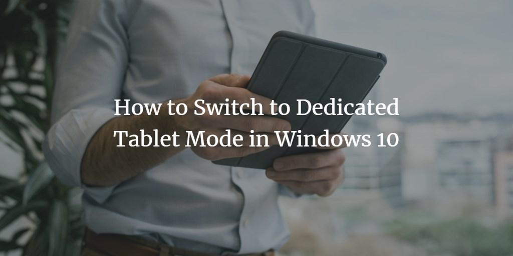 Windows Tablet Mode