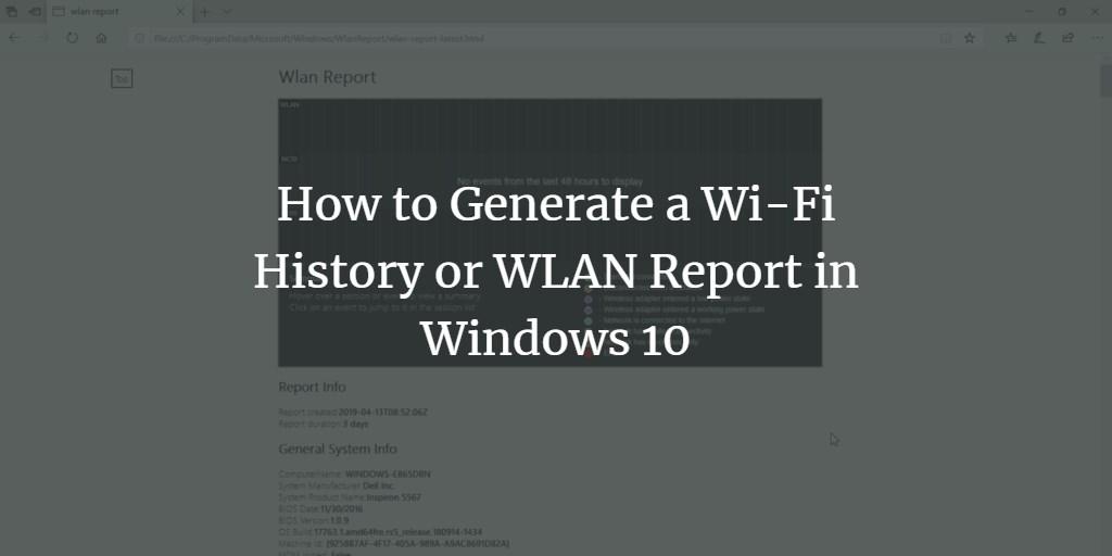 Windows WLan Report