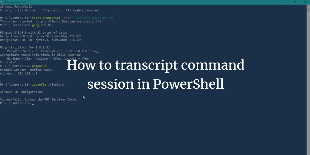 How to transcript command session in PowerShell