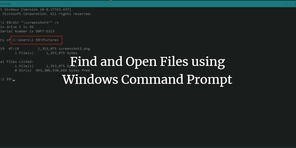 Find and Open Files using Windows Command Prompt