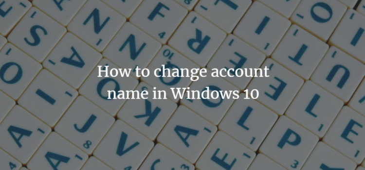 Windows Change Account Name