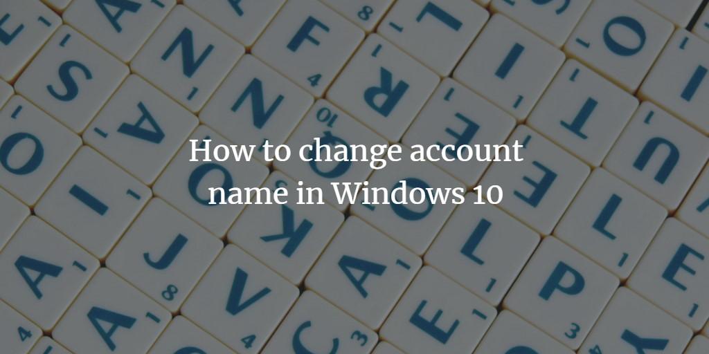 Windows Change Account Name