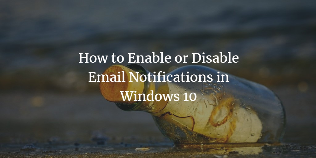 Windows Email Notifications