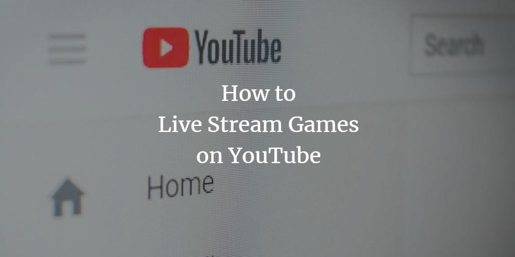 YouTube Stream Games