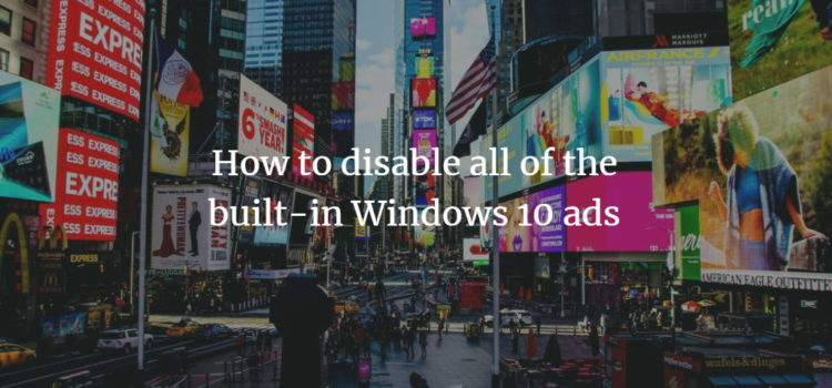Disable Ads in Windows 10