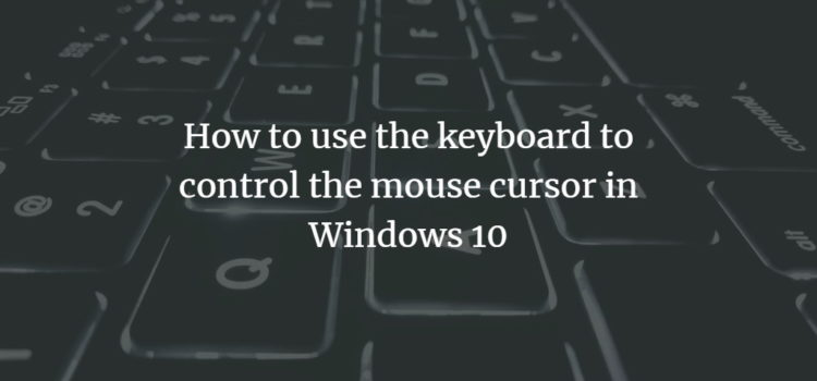 Control Mouse Cursor with Keyboard
