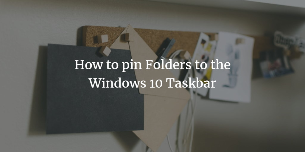 Pin folder to Taskbar