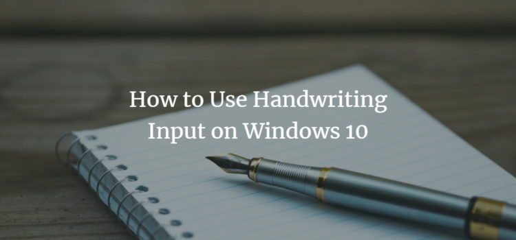 Windows Hand write input