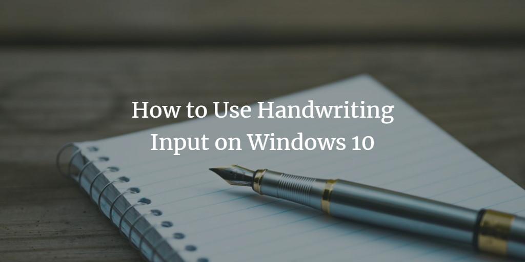 Windows Hand write input