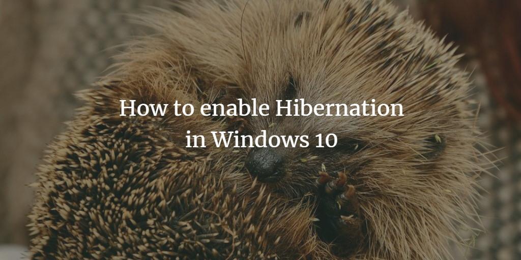 Windows 10 Hibernate Mode