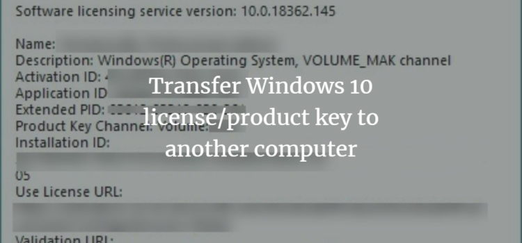 How to Transfer your Windows 10 license to another Computer