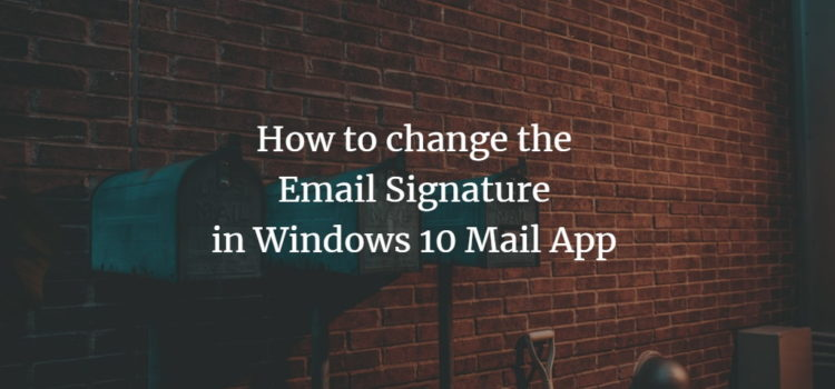 Windows Mail Signature
