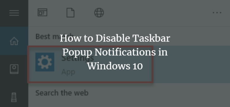 Disable Windows Taskbar Popup
