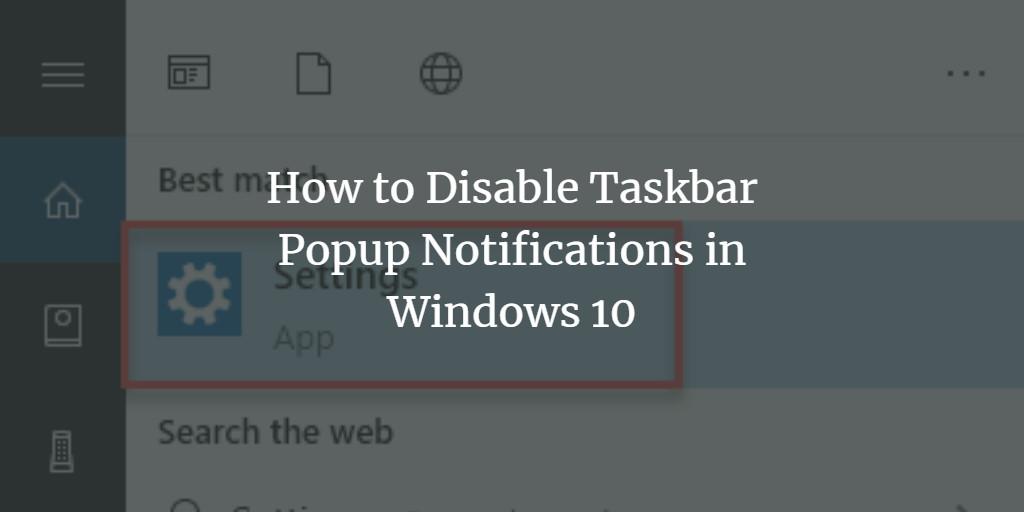 Disable Windows Taskbar Popup