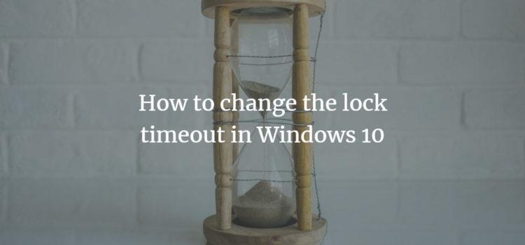 Windows lock time