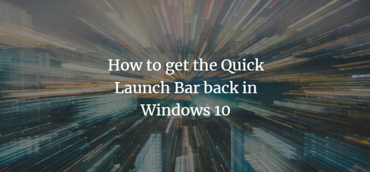 Windows Quick Launch Bar