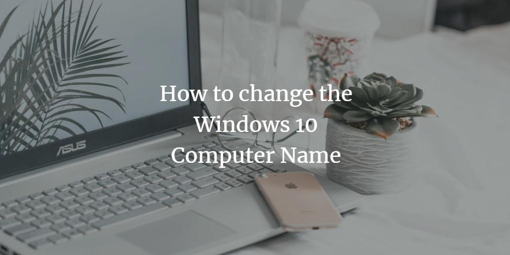 Change Windows Computer name