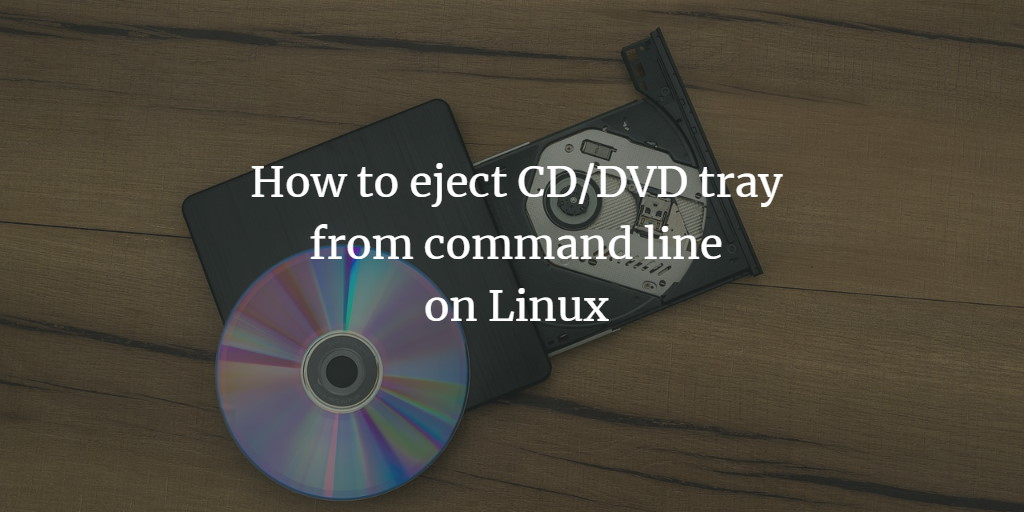 DVD Tray Eject Linux
