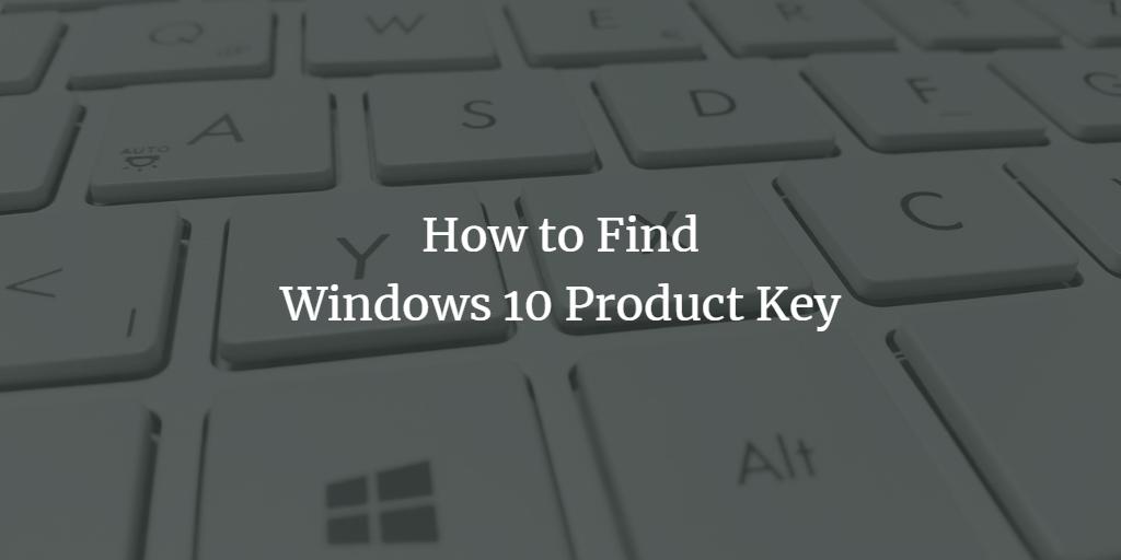 Find Windows Product Key