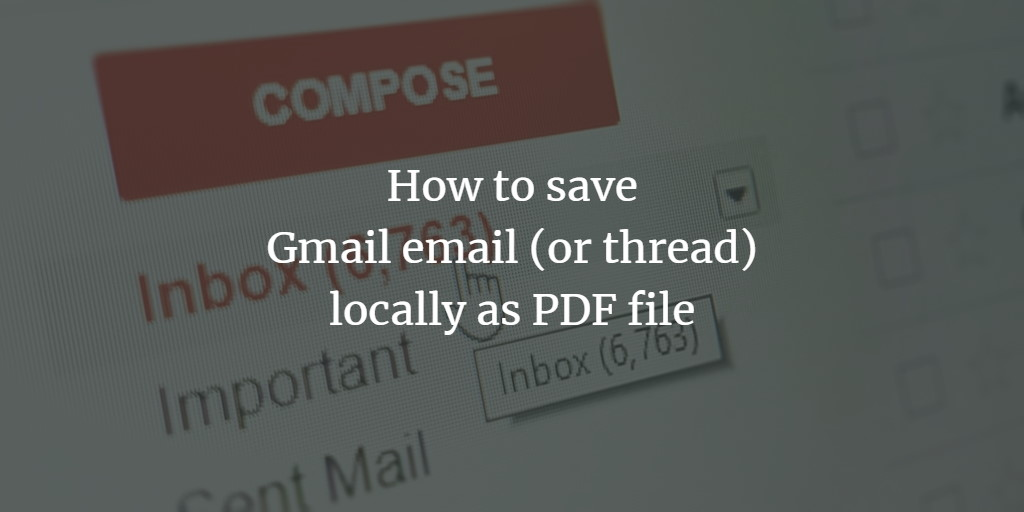 Save Email as PDF in GMail