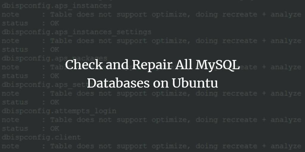 MySQL Optimize and Repair