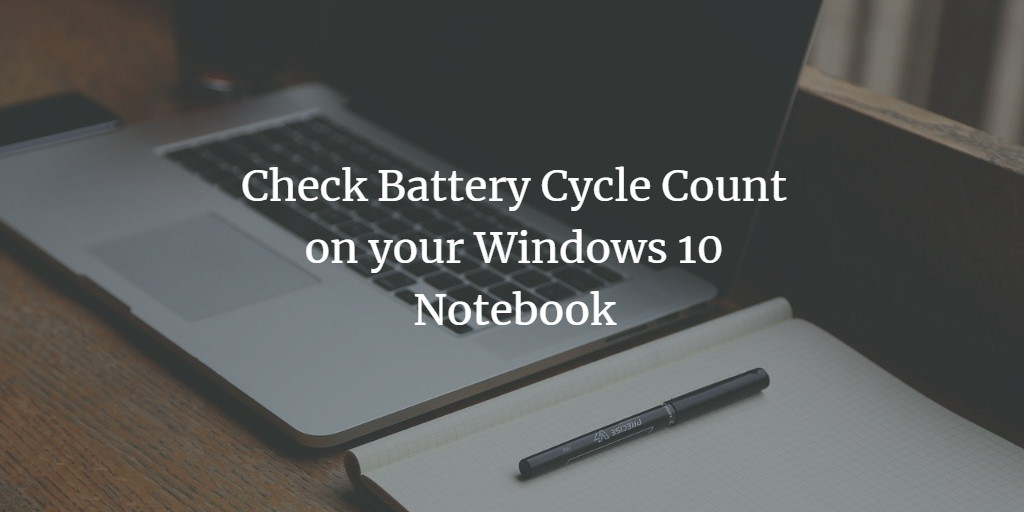 Notebook Battery report