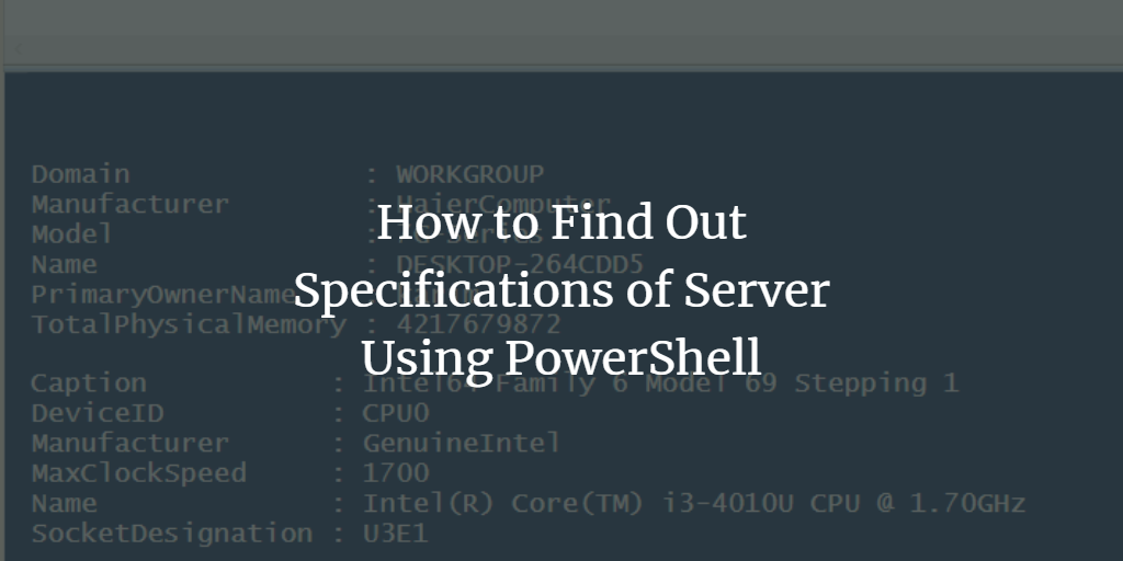 Get Server specs using PowerShell