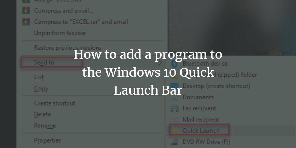 Quick launch bar Shortcut in Windows
