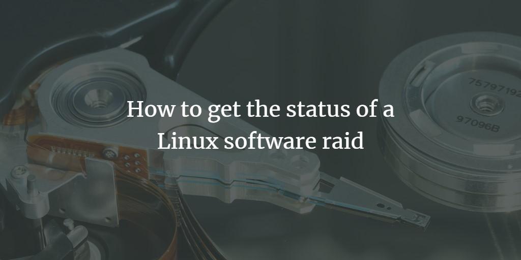 Linux Software Raid Status