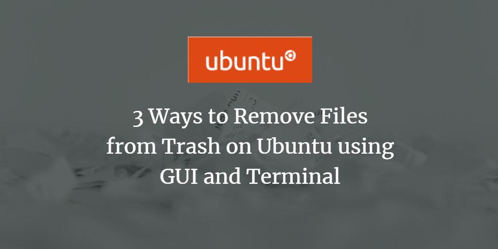 Empty Trash on Ubuntu