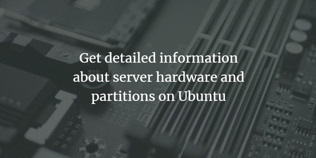 Get Hardware info on Ubuntu