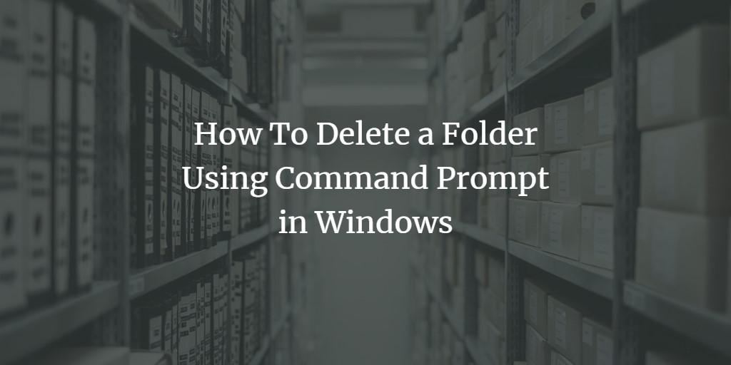Delete Folder in Windows