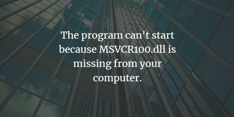 """Fix """"The program can't start because MSVCR100.dll is missing from your computer."""" error on Windows"""