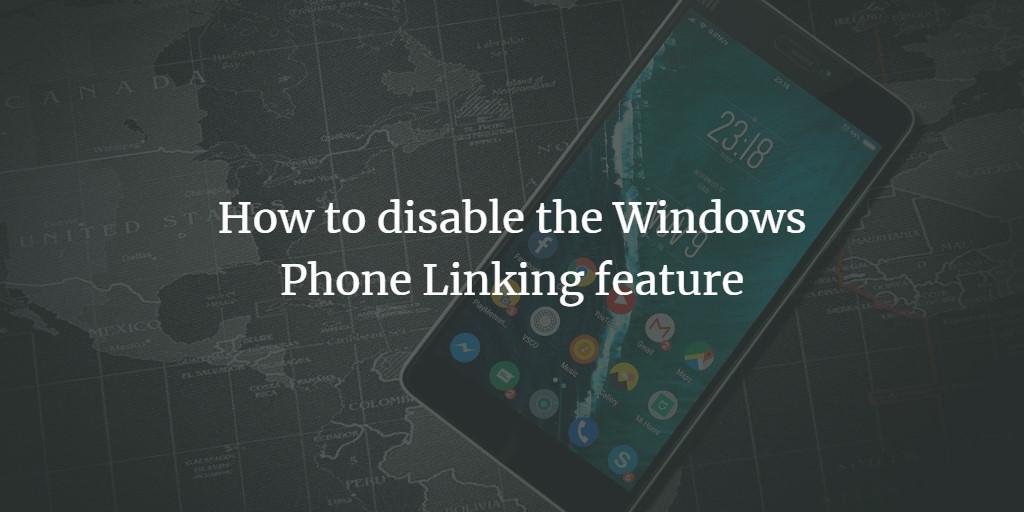 Windows 10 Phone Linking