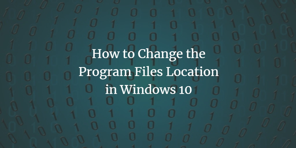 Windows Program Files location change