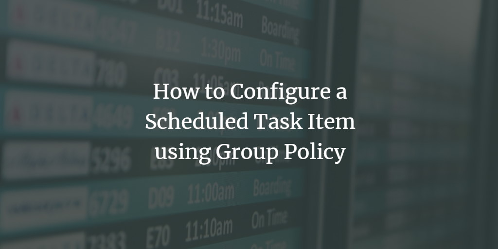Windows Scheduled Tasks